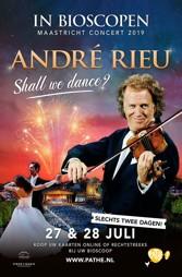 Andre Rieu - Maastrichtconcert 2019: Shall We Dance?