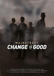 Mainstreet - Change is Good