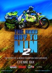 The Hard Way To Win 2