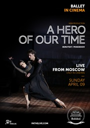 Pathé Ballet: A Hero Of Our Time - live