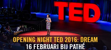 TED 2016: Dream - Opening Night