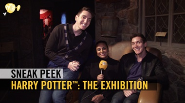 Harry Potter™: The Exhibition - sneak peek