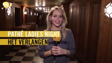 Pathé Ladies Night - Het Verlangen (sfeerfilmpje)
