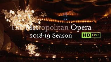 The Metropolitan Opera - seizoen 2018/2019