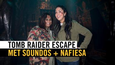 Tomb Raider Escape met Soundos en Nafiesa