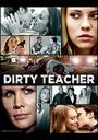 The Dirty Teacher