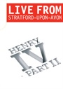 Henry IV Part II Live - Royal Shakespeare Company