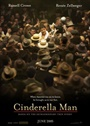 Cinderella Man: A Fighters Tale