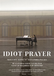Idiot Prayer - Nick Cave Alone at Alexandra Palace