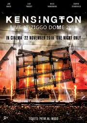 Kensington Live at Ziggo Dome 2017