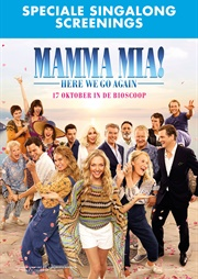 Mamma Mia! Here We Go Again Sing-a-Long