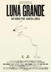 Luna Grande, Un Tango por Garcia Lorca (ASFF)