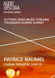 Audio Obscura x Patrice Baumel