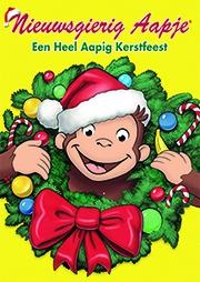 Nieuwsgierig Aapje Een Heel Apig Kerstfeest (NL)