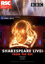 RSC: Shakespeare Live! - 400th anniversary