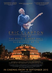 Eric Clapton: At the Royal Albert Hall
