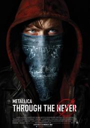 Metallica Through the Never poster 1