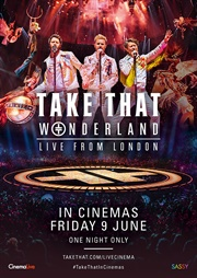 Take That: Wonderland Live from London