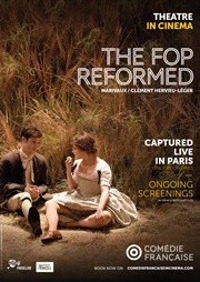 Comedie Francaise: The Fop Reformed